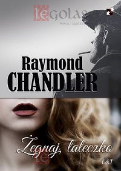 Żegnaj laleczko raymond Chandler